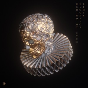 Behind My Eyes (Clockvice Remix)