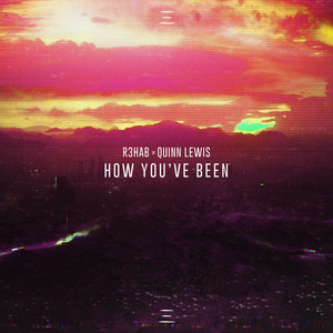 How You've Been