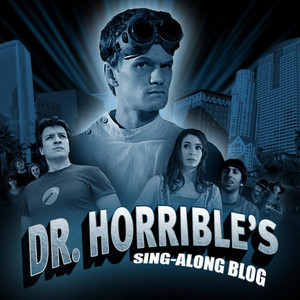 Dr. Horrible's Sing-Along Blog (Motion Picture Soundtrack) album