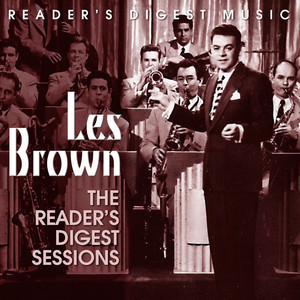 Reader's Digest Music: Les Brown: The Reader's Digest Sessions album