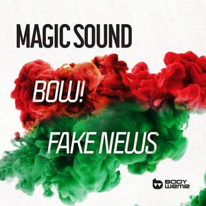 BOW! / Fake News