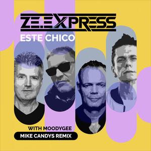 Este Chico (Mike Candys Remix)