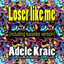 Loser Like Me - Karaoke Version With Choir by Adele Kraic