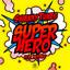 Superhero by Swanky Tunes, Neenah