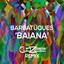 Baiana - CloZee Remix by CloZee, Barbatuques