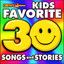 Kid's Favorite 30 Songs and Stories cover