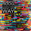 Roog - If Everything Went My Way