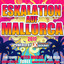 Eskalatation auf Mallorca 2017 powered by Xtreme Sound cover