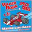 Mama Laudaaa Kidsversion by Volker Rosin, Specktakel