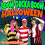Boom Chicka Boom Halloween