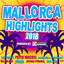 Mallorca Highlights 2018 Powered by Xtreme Sound cover