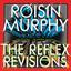 Incapable - The Reflex Revision - Róisín Murphy, The Reflex