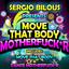 Dance Motherfuck*r - Original Mix by Sergio Bilous