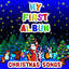 My First Album Christmas Songs cover