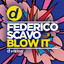 Federico Scavo - Blow It
