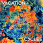 Vacation by Cycles