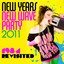 New Years New Wave Party 2011 - 1984 Revisited