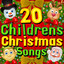 20 Childrens Christmas Songs cover