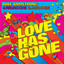 Love Has Gone - Radio Edit by Dave Armstrong, RedRoche, H-Boogie