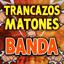 Trancazos Matones Banda cover