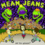 Born on a Saturday Night by Mean Jeans