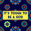 It's Tough to Be a God by Annapantsu, Elsie Lovelock