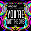 You're Not the One - Original Mix by Kissy Sell Out, The Queen of Hearts