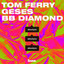 Tom Ferry, GESES, BB Diamond - About You