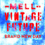 Mell & Vintage Future - : Brand New Day