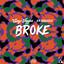 Broke (feat. 03 Greedo) by Casey Veggies, 03 Greedo