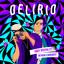Delirio by Andy Rivera, Reykon, The Rudeboyz