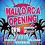 Mallorca Opening 2016 powered by Xtreme Sound cover