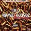 Hunnid Roundz by Tom. G