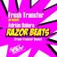 Razor Beats - Fresh Transfer 2k13 Rmx by Adrian Dalera