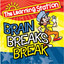 Brain Breaks Break