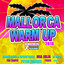 Mallorca Warm up 2018 Powered by Xtreme Sound cover