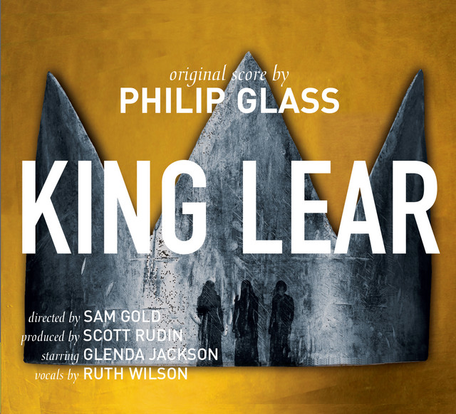 Philip Glass: King Lear