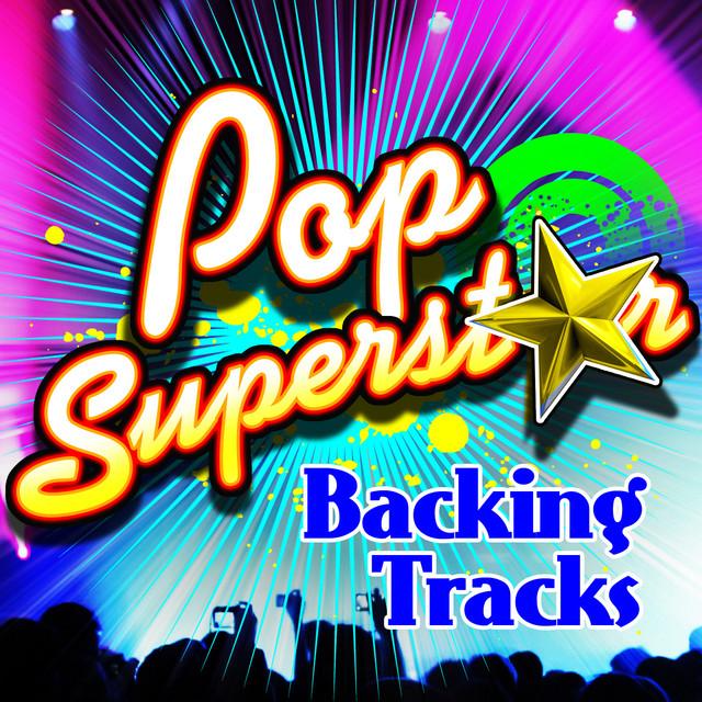 Pop Superstar Backing Tracks