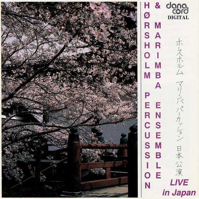 Hørsholm Percussion & Marimba Ensemble: Live in Japan
