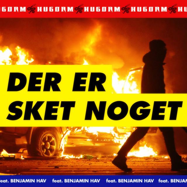 DER ER SKET NOGET (feat. Benjamin Hav)