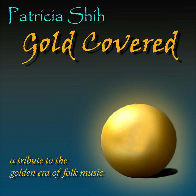 Gold Covered by Patricia Shih