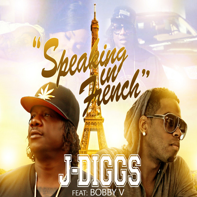 Speaking in French (feat. Bobby V)