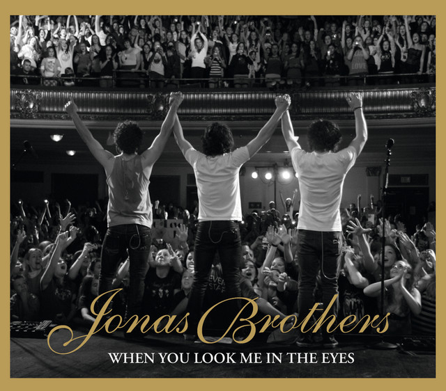 look me in the eyes the jonas brothers