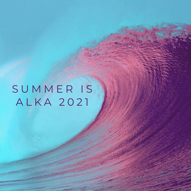 Summer is alka 2021