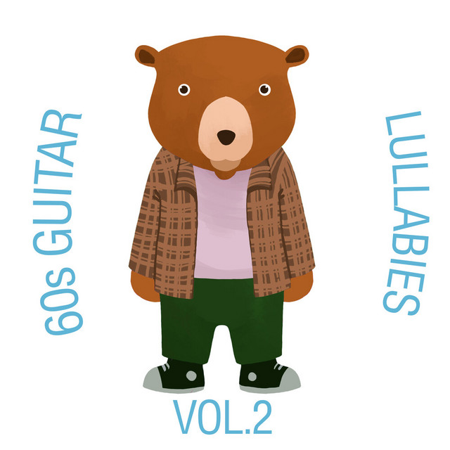 60s Guitar Lullabies, Vol. 2 by The Cat and Owl