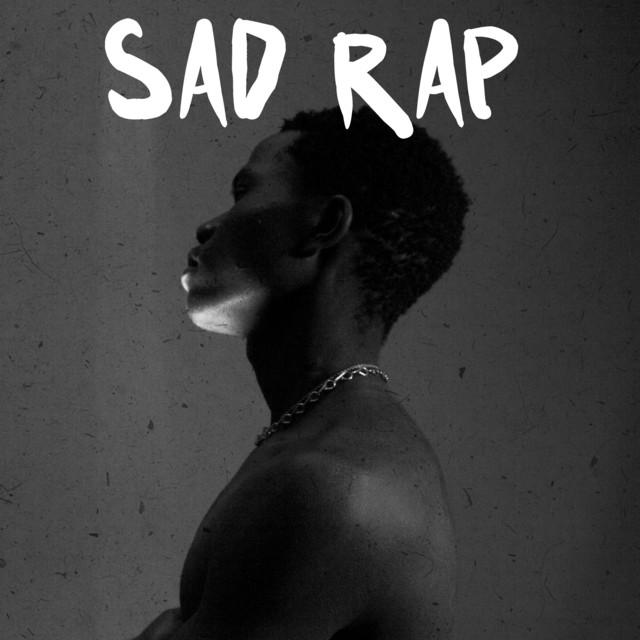 Sad Rap