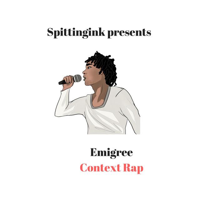 Emigree Context Rap