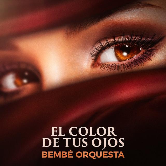 El Color de Tus Ojos - El Color de Tus Ojos