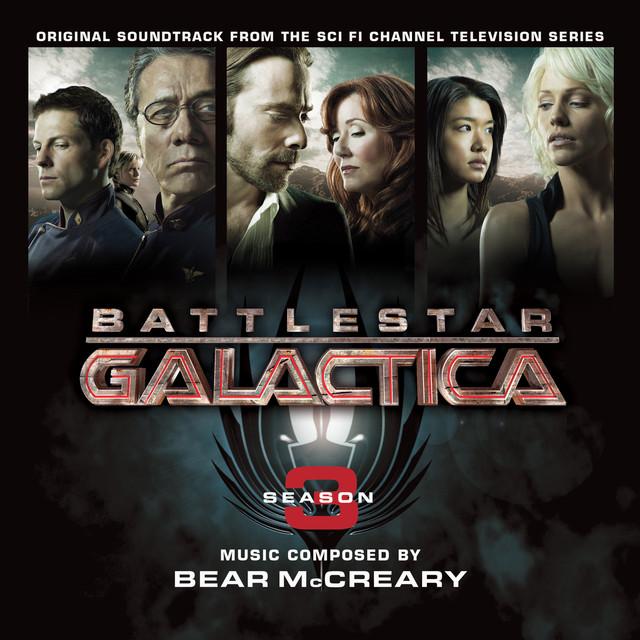 Battlestar Galactica: Season 3 (Original Soundtrack) [Remastered]