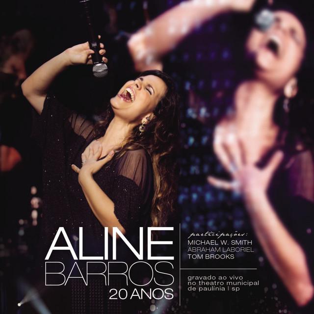 Aline Barros 20 Anos Ao Vivo